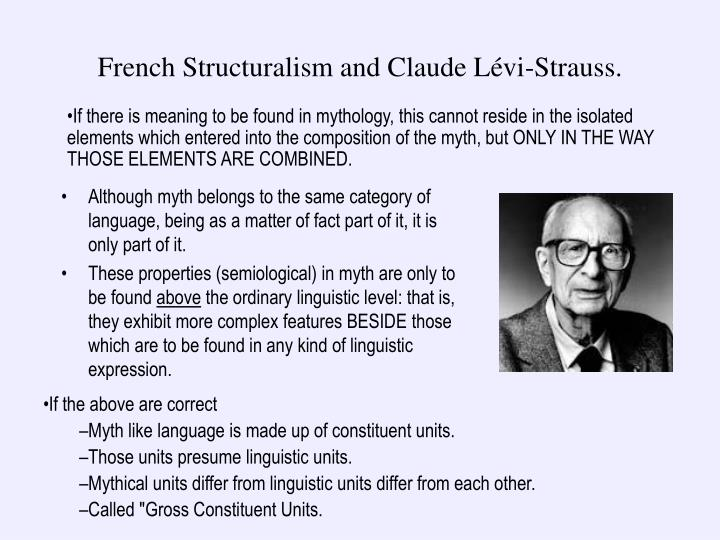 French Structuralism and Claude Lévi-Strauss.