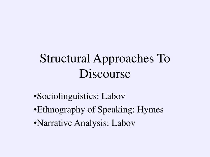 Structural approaches to discourse