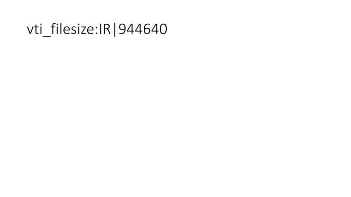 vti_filesize:IR 944640