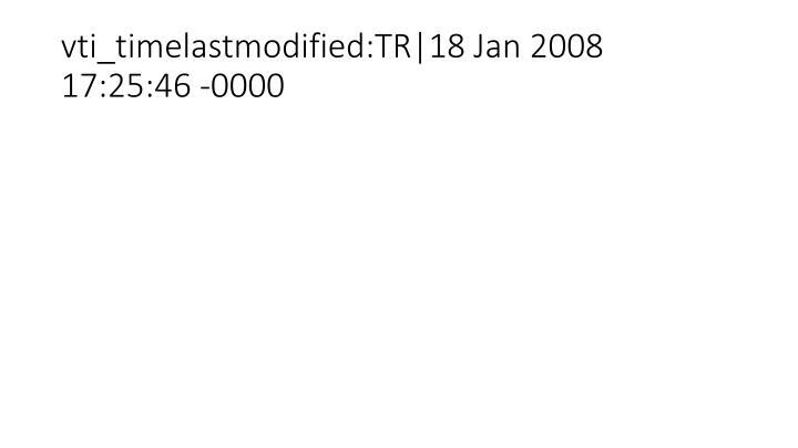 vti_timelastmodified:TR 18 Jan 2008 17:25:46 -0000