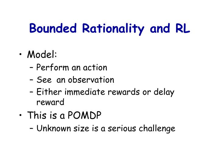 Bounded Rationality and RL