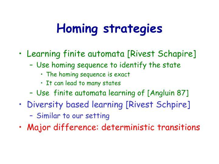 Homing strategies