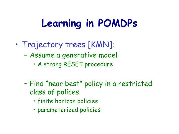 Learning in POMDPs