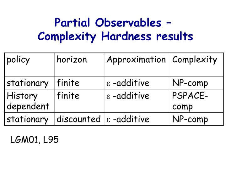 Partial Observables –