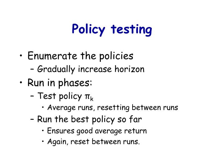 Policy testing