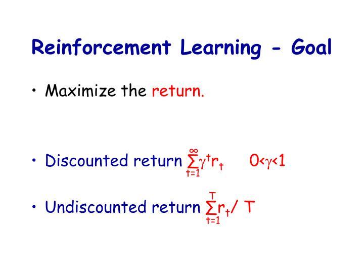 Reinforcement Learning - Goal