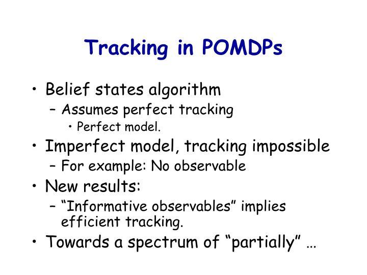Tracking in POMDPs