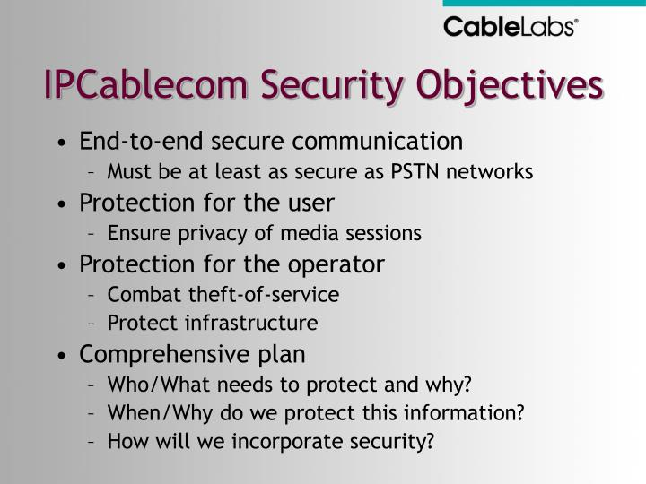 IPCablecom Security Objectives