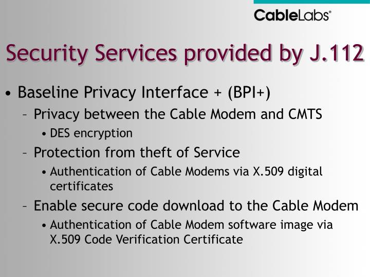 Security Services provided by J.112