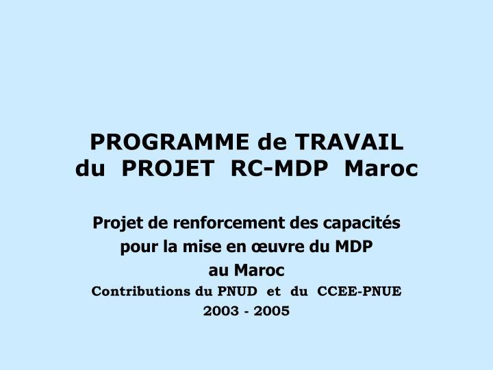 programme de travail du projet rc mdp maroc