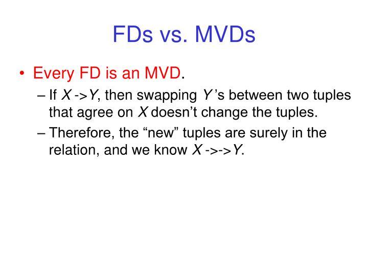 FDs vs. MVDs