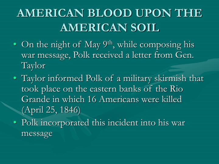 AMERICAN BLOOD UPON THE AMERICAN SOIL