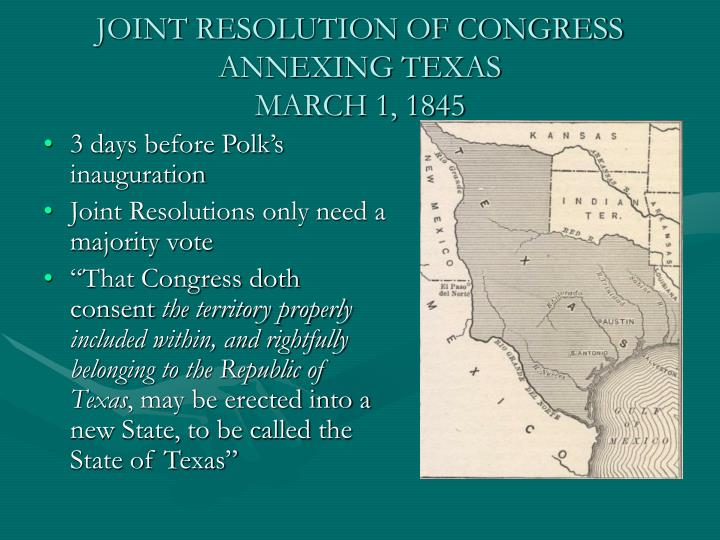 JOINT RESOLUTION OF CONGRESS ANNEXING TEXAS