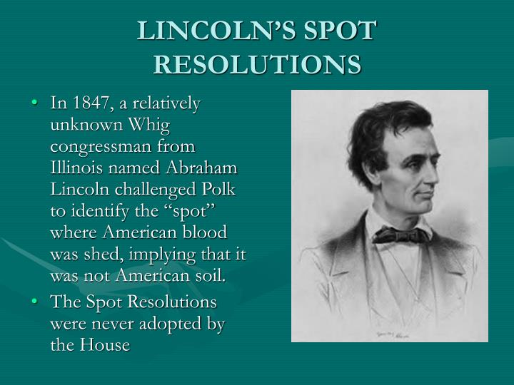 LINCOLN'S SPOT RESOLUTIONS