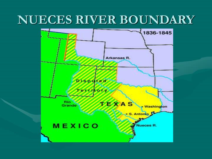 NUECES RIVER BOUNDARY