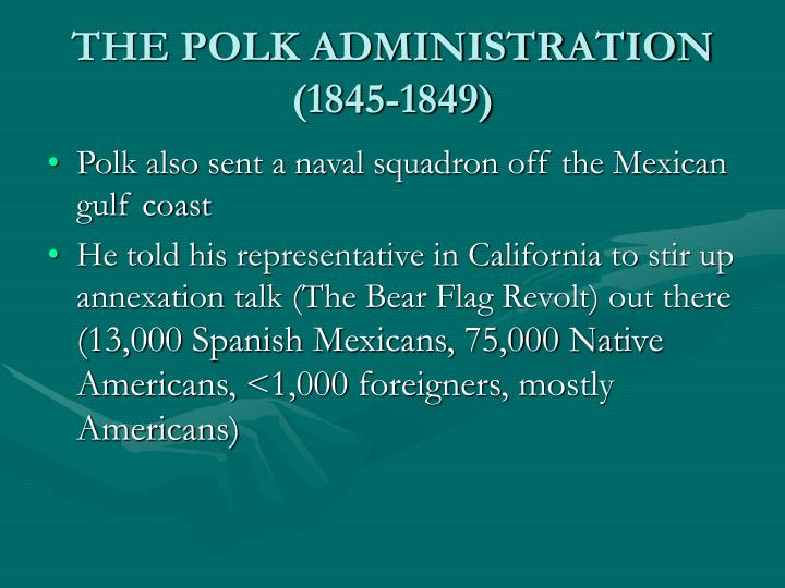 THE POLK ADMINISTRATION