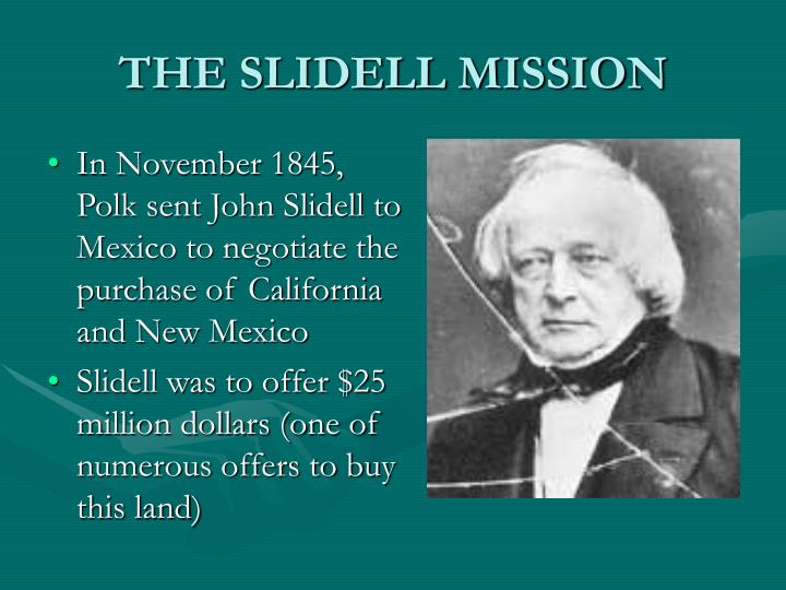 THE SLIDELL MISSION