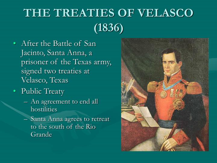 THE TREATIES OF VELASCO (1836)