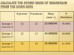 calculate the atomic mass of magnesium from the given data