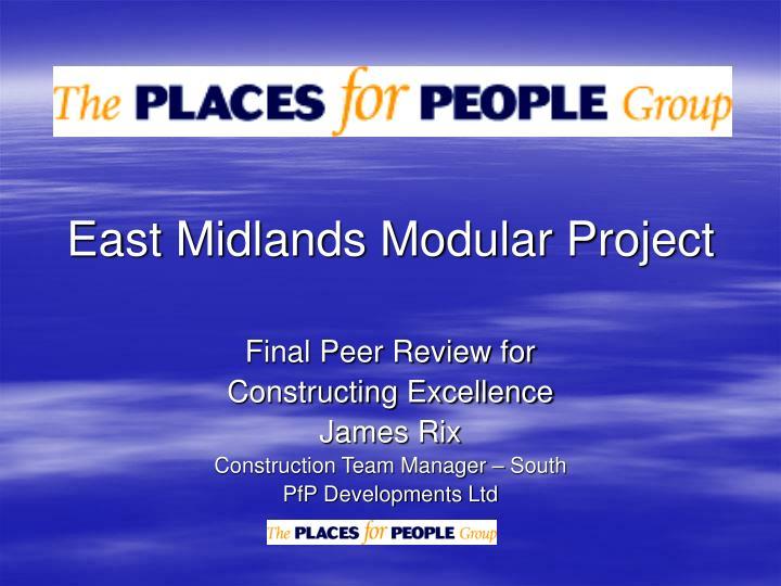 East Midlands Modular Project
