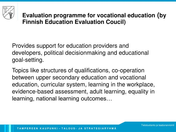 Evaluation programme for vocational education