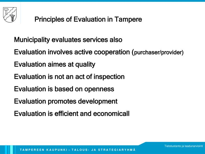 Principles of Evaluation in Tampere