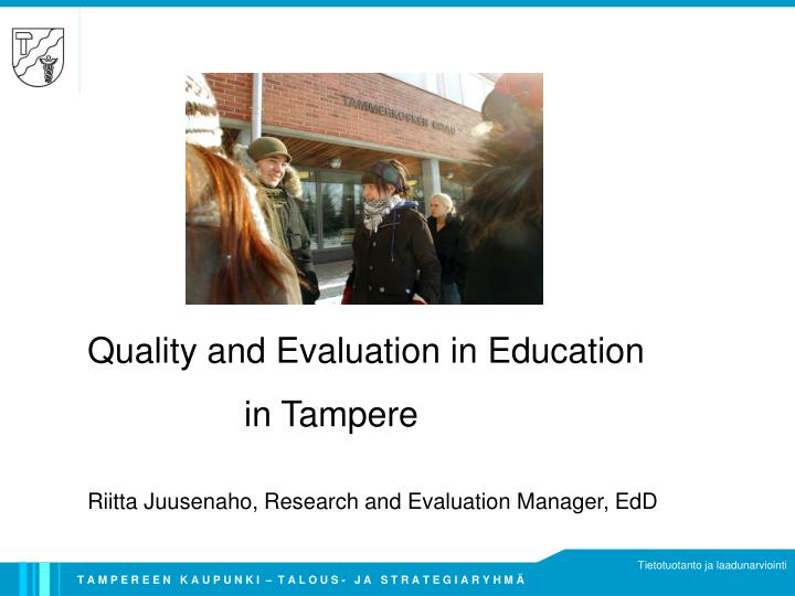 Quality and Evaluation in Education