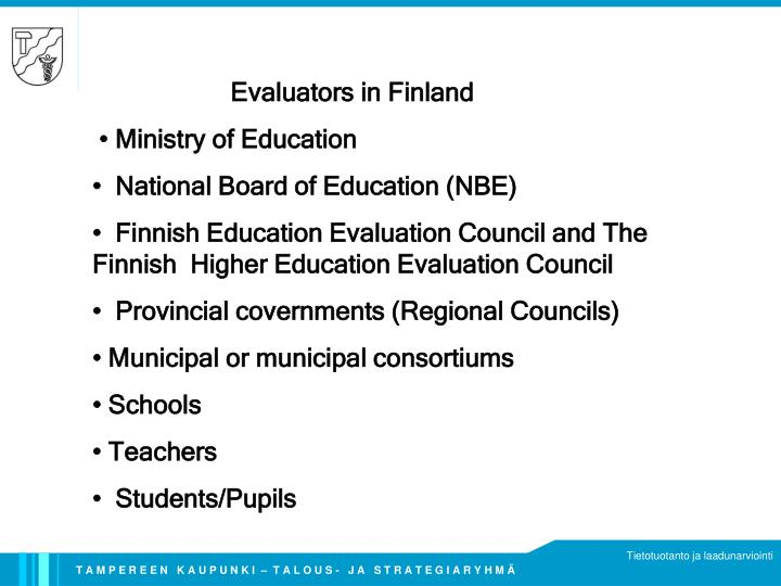 Evaluators in Finland