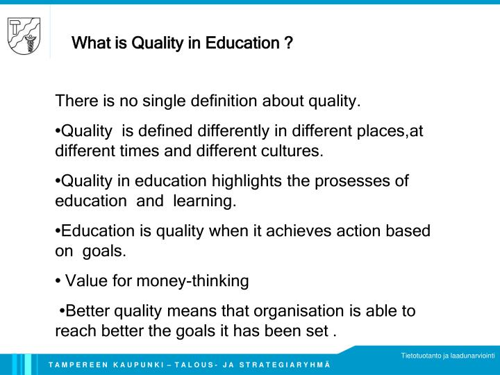 What is Quality in Education ?