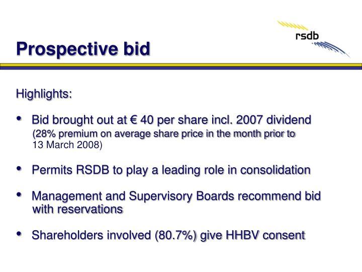 Prospective bid