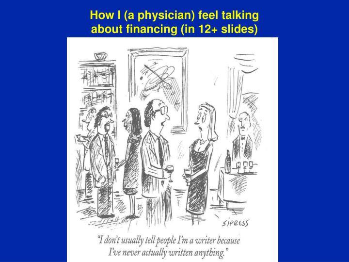 How I (a physician) feel talking