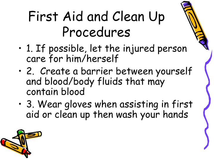 First Aid and Clean Up Procedures