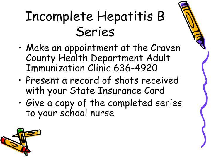Incomplete Hepatitis B Series