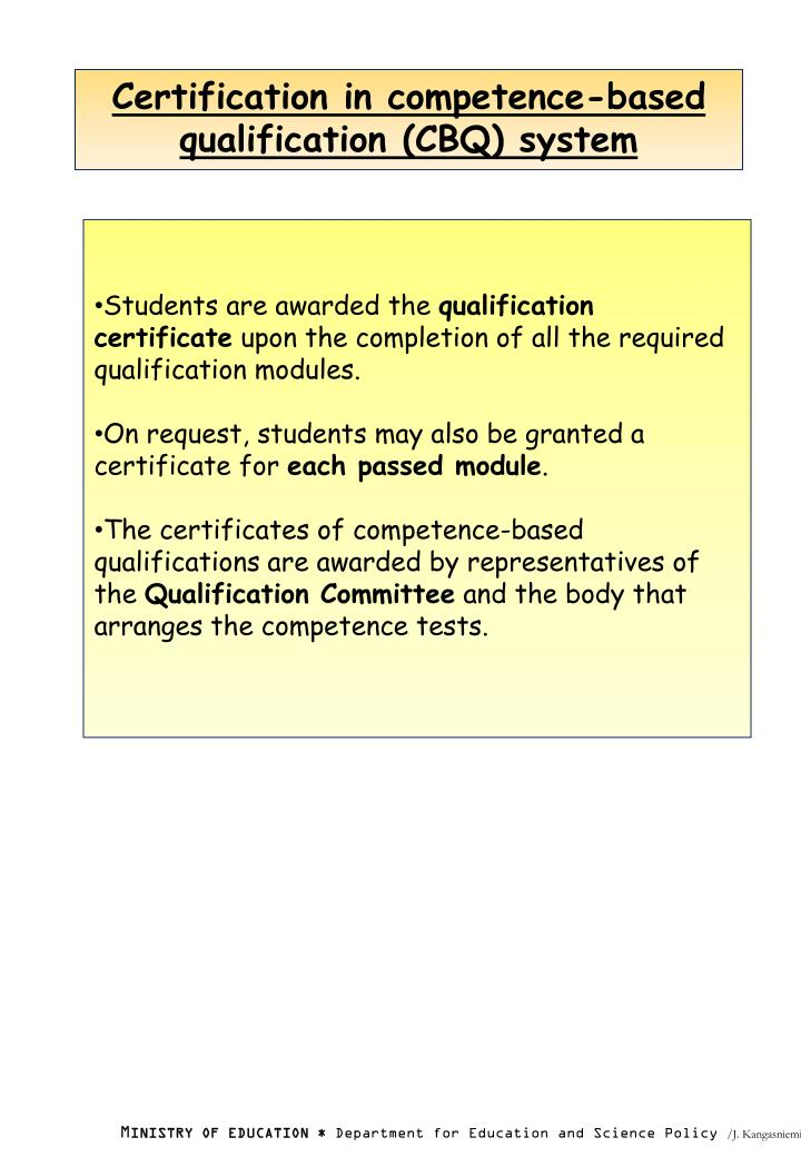Certification in competence-based qualification (CBQ) system