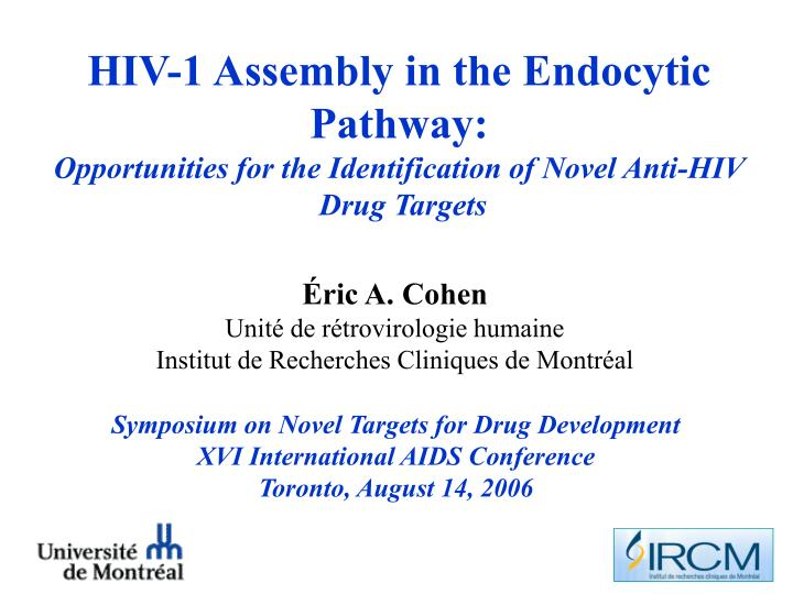 HIV-1 Assembly in the Endocytic Pathway: