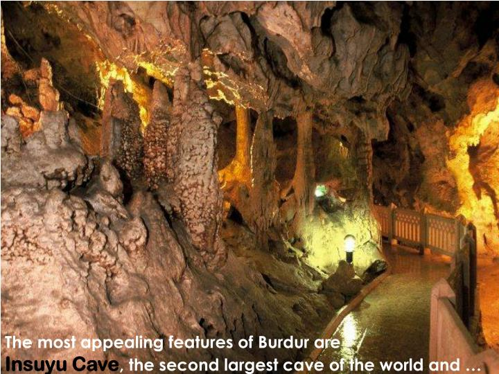 The most appealing features of Burdur are