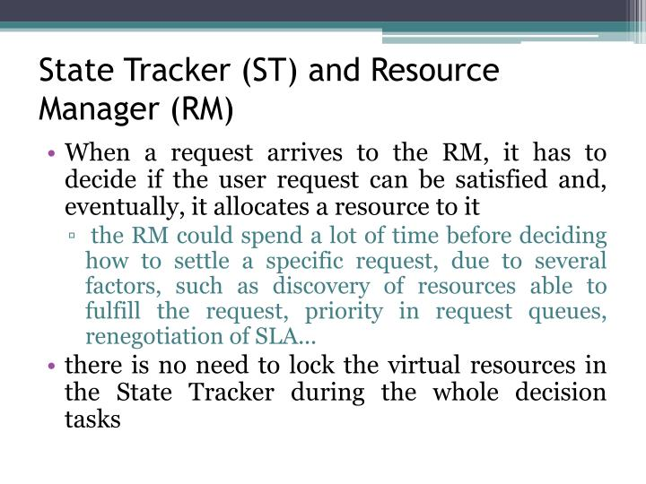 State Tracker (ST) and Resource Manager (RM)