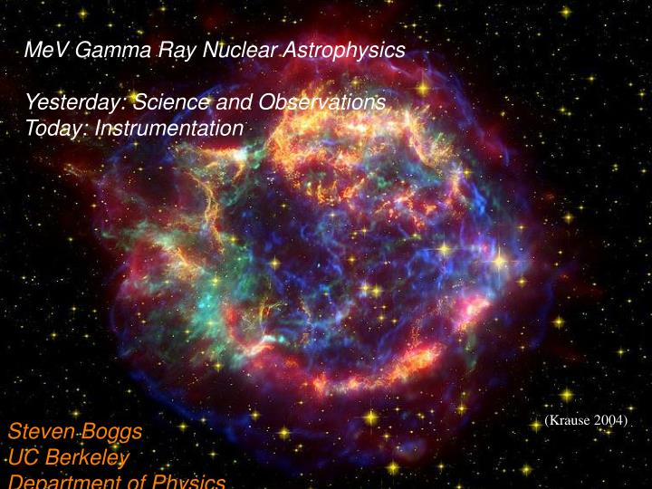 MeV Gamma Ray Nuclear Astrophysics