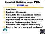 classical statistics based pca steps
