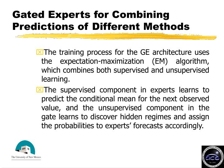 Gated Experts for Combining Predictions of Different Methods