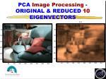 pca image processing original reduced 10 eigenvectors