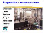 prognostics possible test beds