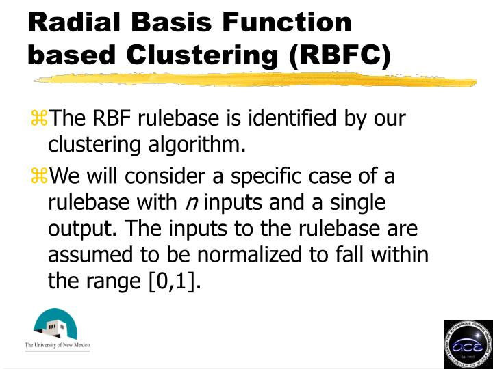 Radial Basis Function based Clustering (RBFC)