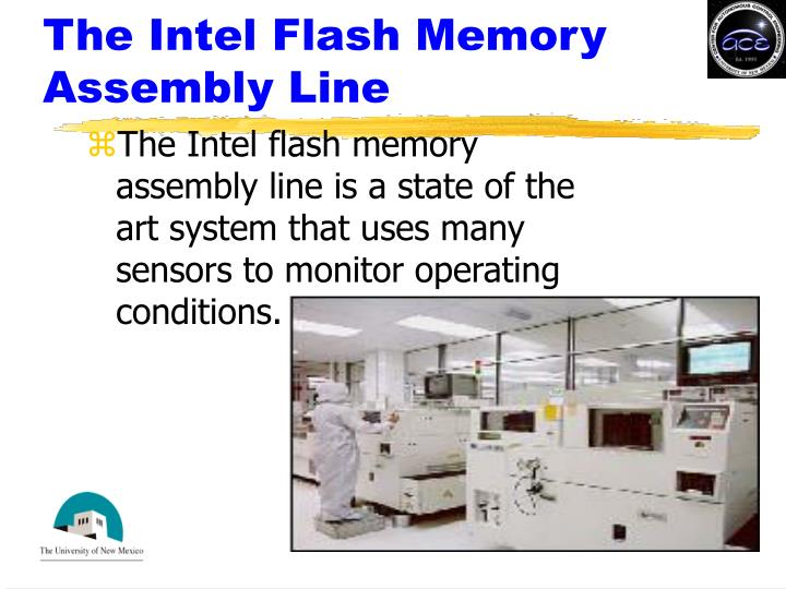 The Intel Flash Memory Assembly Line