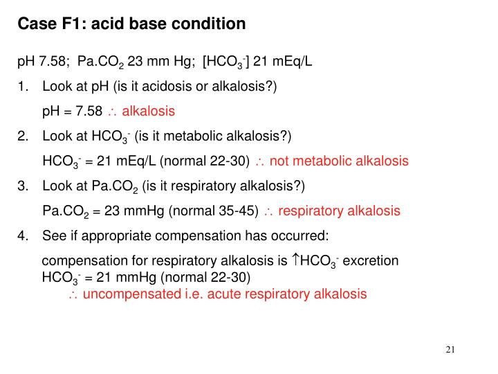 Case F1: acid base condition