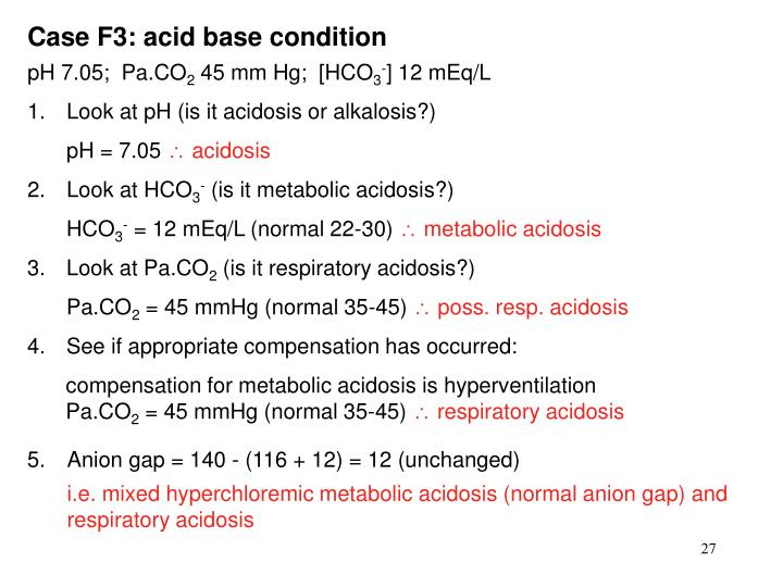 Case F3: acid base condition