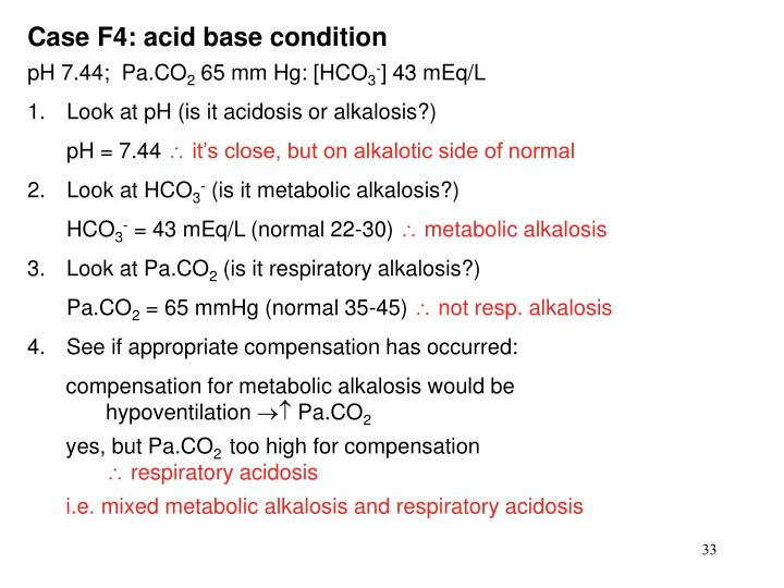 Case F4: acid base condition