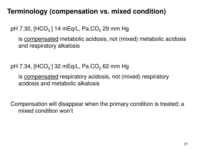 Terminology (compensation vs. mixed condition)