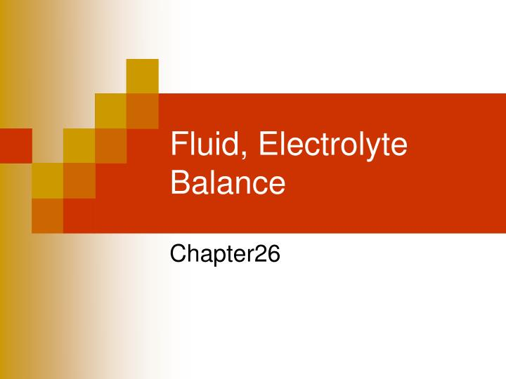 Fluid, Electrolyte Balance