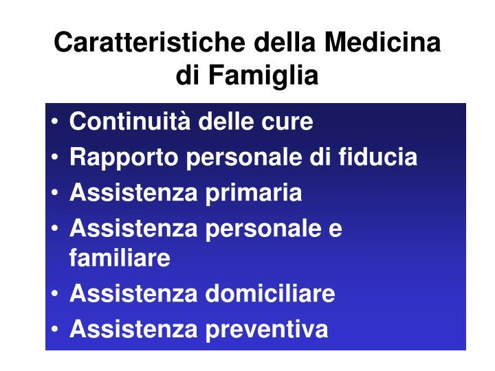 Caratteristiche della Medicina di Famiglia